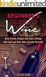 Beginner's Guide to Wine: Wine Histor...