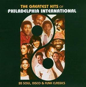 Greatest Hits Of Philadelphia International