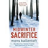 Midwinter Sacrifice: 1/5 (Malin Fors)by Mons Kallentoft