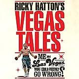 Ricky Hatton's Vegas Tales (Unabridged)