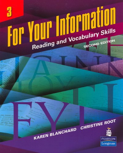 For Your Information 3: Reading and Vocabulary Skills,...