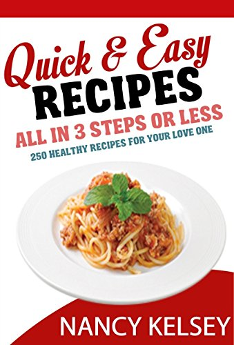 Quick Easy Recipes by Nancy Kelsey ebook deal