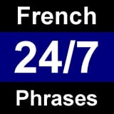 French Phrases 24/7