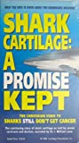 Shark Cartilage: A Promise Kept