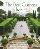 Best Gardens in Italy: A Traveller's Guide
