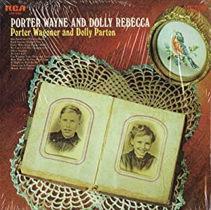 Porter wagoner dolly parton porter wayne dolly for Porter wagoner porter n dolly