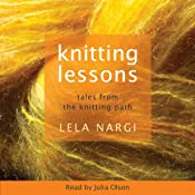 Knitting Lessons: Tales from the Knitting Path | [Lela Nargi]