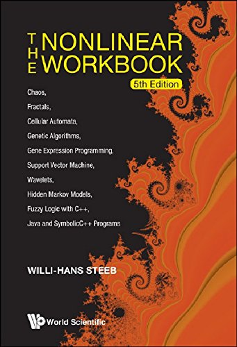 The Nonlinear Workbook: Chaos, Fractals