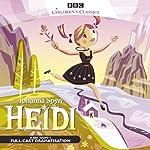 Heidi (Dramatised)   Johanna Spyri
