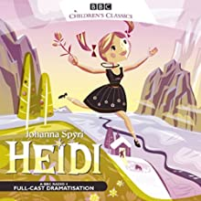 Heidi (Dramatised) Audiobook by Johanna Spyri Narrated by  uncredited