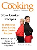 SLOW COOKER RECIPES - 50 Delicious Time Saving Slow Cooker Recipes