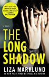 The Long Shadow: A Novel (The Annika Bengtzon Series)