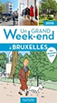 Un grand week-end � Bruxelles 2016