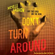 Don't Turn Around | [Michelle Gagnon]