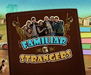 NOW PLAYING: Familiar Strangers [Download]