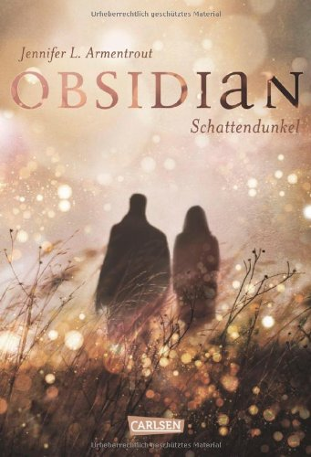 http://www.amazon.de/Obsidian-Band-1-Obsidian-Schattendunkel/dp/3551583315/ref=sr_1_1?ie=UTF8&qid=1414594737&sr=8-1&keywords=obsidian