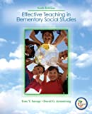 Effective Teaching in Elementary Social  Studies (6th Edition)