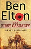 Cover of The First Casualty by Ben Elton 0552771309