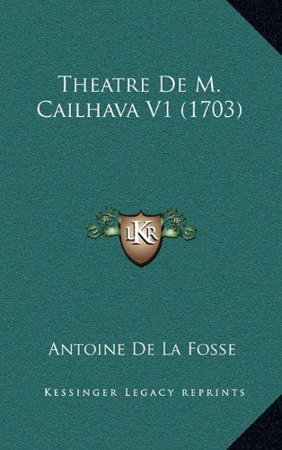 Theatre de M. Cailhava V1 (1703)