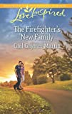 img - for The Firefighter's New Family (Love Inspired) book / textbook / text book