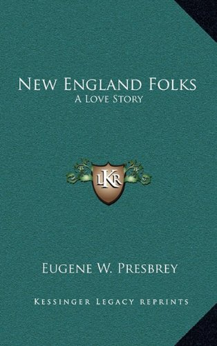 New England Folks: A Love Story