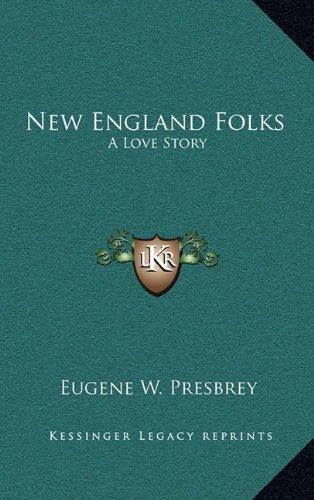 New England Folks: A Love Story