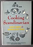 img - for Cooking Scandinavian: 100 Recipes from the Best Home Cooks book / textbook / text book