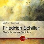Friedrich Schiller - Die schönsten Gedichte | Friedrich Schiller