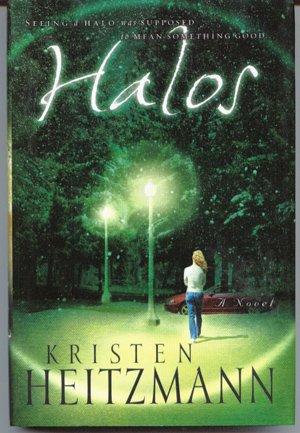Halos, Kristen Heitzmann