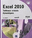 Excel 2010 - Tableaux crois�s dynamiques