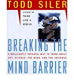 img - for [(Breaking the Mind Barrier: The Artscience of Neurocosmology)] [Author: Todd Siler] published on (October, 1997) book / textbook / text book