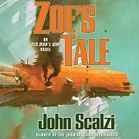 Zoe's Tale Hörbuch von John Scalzi Gesprochen von: Tavia Gilbert