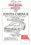Peter Russek Pocket Mechanic for Toyota Carina II from 1990: Petrol and Diesel Models (AT171, CT171)