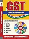 #9: GST - A BRIEF INTRODUCTION (Includes GST Rates - 18 May 2017)