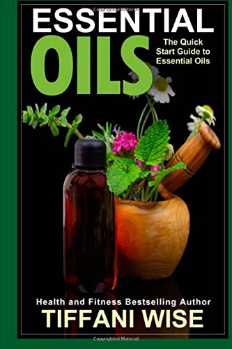 Essential Oils: The Quick Start Guide To Essential Oils front-25331