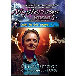 Grant Cameron - UFOs and Consciousness
