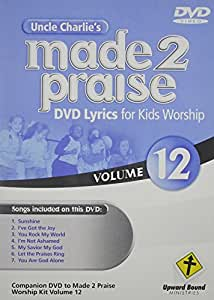 Uncle Charlie's Made 2 Praise 12