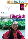 Kauderwelsch, Tibetisch Wort f�r Wort