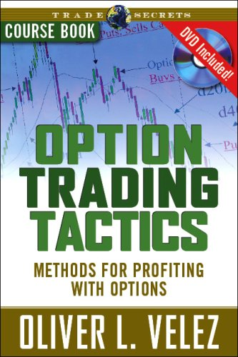 Option Trading Tactics  Oliver Velez Course Book