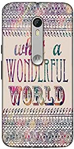 Snoogg What A Wonderful World Designer Protective Back Case Cover For Motorola Moto X Style