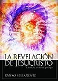 img - for La revelaci n de Jesucristo (Spanish Edition) by Ranko Stefanovic (2013-09-02) book / textbook / text book