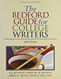 img - for The Bedford Guide for College Writers with Reader 7th edition by Kennedy, X. J., Kennedy, Dorothy M., Holladay, Sylvia A., Mu (2004) Paperback book / textbook / text book