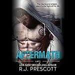 The Aftermath   R. J. Prescott