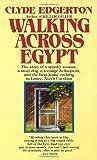 Walking Across Egypt by Clyde Edgerton 1st (first) Edition [MassMarket(1988/2/12)]