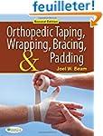 Orthopedic Taping, Wrapping, Bracing,...