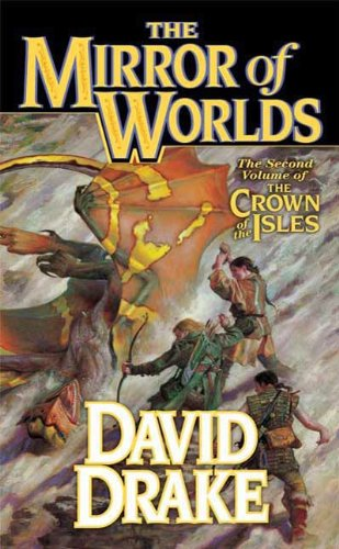 The Mirror of Worlds: The Second Volume of 'The Crown of the Isles' (Lord of the Isles) (Mirror Of The World compare prices)