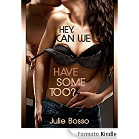 HEY CAN WE HAVE SOME , TOO? A Slut Wife Gangbang Short (Wife Gangbangs) (English Edition)