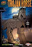 Ron Fontes The Trojan Horse: The Fall of troy (Graphic Myths and Legends)