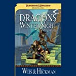 Dragons of Winter Night: Dragonlance: Chronicles, Book 2 (       UNABRIDGED) by Margaret Weis, Tracy Hickman Narrated by Paul Boehmer