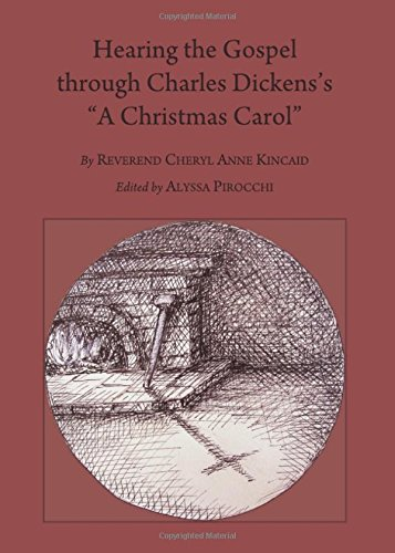 Hearing the Gospel through Charles Dickens's A Christmas Carol Second Edition